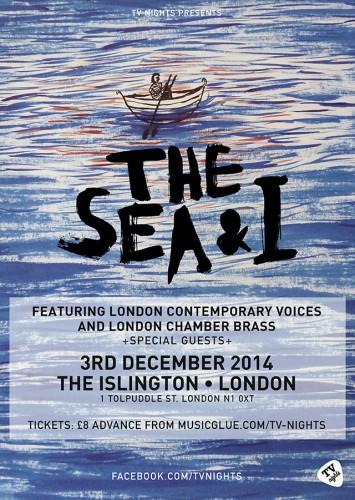 The Sea and I Islington December 3 2014